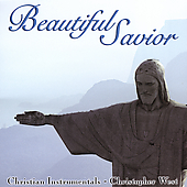 Christopher West: Beautiful Savior