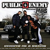 Public Enemy: Rebirth of a Nation [PA]
