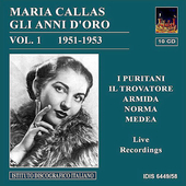 Maria Callas - Gli anni d'oro Vol 1 1951-1953