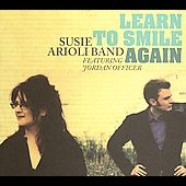 Susie Arioli: Learn to Smile Again