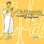 Ella Fitzgerald: The Best of the Songbooks