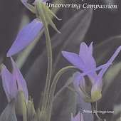 Nina Livingstone: Uncovering Compassion *