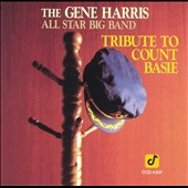 Gene Harris All Star Big Band: Tribute to Count Basie