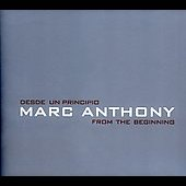 Marc Anthony: Desde un Principio: From the Beginning [Sony International]
