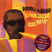 Illinois Jacquet: Bosses of the Ballad/Spectrum