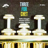 Felice Reggio: Three for Chet