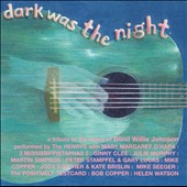 Various Artists: Dark Was the Night: A Tribute to the Music of Blind Willie Johnson