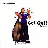 Jazz Reloaded: Get Out! Reloaded