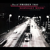 David Friesen: Midnight Mood-Live In Stockholm