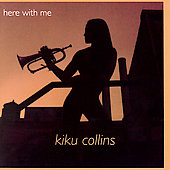 Kiku Collins: Here with Me