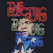 Electric Flag: An American Music Band/A Long Time Comin' *