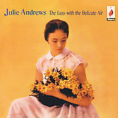 Julie Andrews: The Lass with the Delicate Air