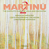 Martinu: The Complete Music for Violin and Orchestra Vol 2