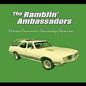 The Ramblin' Ambassadors: Vista Cruiser Country Squire [Slimline]