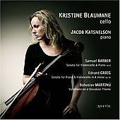 Barber, Grieg: Cello Sonatas;  Martinu: Variations on a Slovakian Theme / Blaumane, Katsnelson