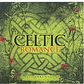 David Arkenstone: Celtic Romance