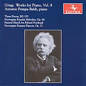 Grieg: Works for Piano Vol 8 / Antonio Pompa-Baldi