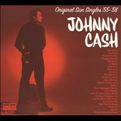 Johnny Cash: Original Sun Singles '55-'58 [Digipak]