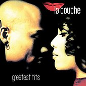 La Bouche: Greatest Hits *