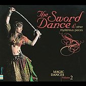 Ahmed Abdul Fattah: The Sword Dance [Digipak]