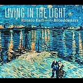 Ronnie Earl/Ronnie Earl & the Broadcasters: Living in the Light