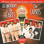 Lee Andrews: Lee Andrews and the Hearts Meet the Capris *