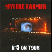 Mylène Farmer: Nø5 On Tour