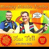 Chris Kelly (Kids)/Max Tell: Monkey Mumbo Jumbo [Digipak]