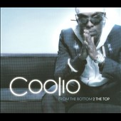 Coolio: From the Bottom 2 the Top [Digipak]