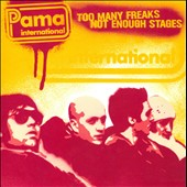Pama International: Too Many Freaks Not Enough Stages [Slipcase]