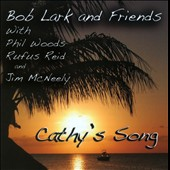Bob Lark: Cathy's Song *