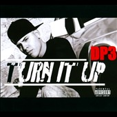 Dp3: Turn it Up [PA]