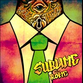Sublime with Rome: Yours Truly [PA]