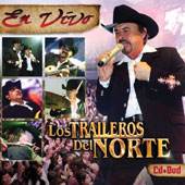 Los Traileros del Norte: En Vivo