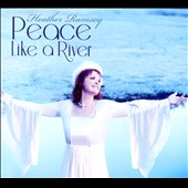 Heather Ramsey: Peace Like a River [Digipak]
