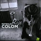 Raynald Colom: Rise