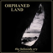 Orphaned Land: Beloveds Cry [20th Anniversary Edition] [Digipak]