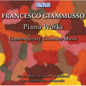 Francesco Giammusso: Piano Concerto; Sonata; Improvviso; Contemporary Chamber Music / Enrico Maria Polimanti, piano; Andrea Noferini, cello