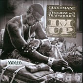 Gucci Mane: I'm Up [PA]
