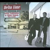 Hans Theessink/Ry Cooder/Terry Evans: Delta Time [Digipak] *