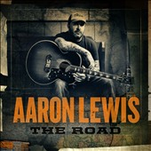 Aaron Lewis: The Road [Digipak] *