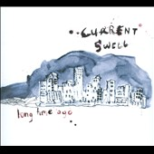 Current Swell: Long Time Ago [Digipak]