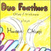 Duo Feathers plays Hwaen Ch'uqi