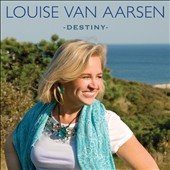 Louise Van Aarsen: Destiny [Digipak]