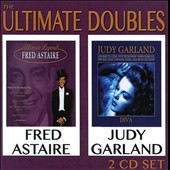 Fred Astaire/Judy Garland: The Ultimate Doubles [2 CD]