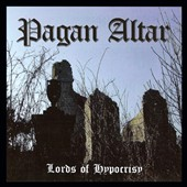 Pagan Altar: Lords of Hypocrisy