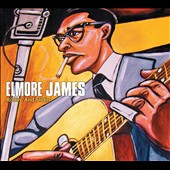 Elmore James: Rollin' & Slidin' [Digipak]