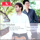 Franz Schubert: Duo Sonata Op. 162, D. 574; Rondo Op. 70, D. 895; Fantansy Op. 159, D. 934 / Tomas Cotik, violin, Tao Lin, piano