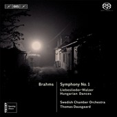 Brahms: Symphony No. 1; Liebeslieder-Walzer; Hungarian Dances / Thomas Dausgaard, Swedish CO