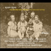 Jean Cras: My Beloved Family / Boisvert, Peintre, Jacquon, Graffin, Kerdoncuff et al.